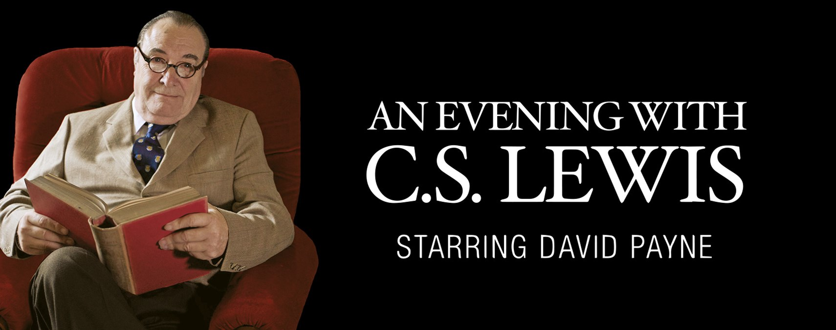 An Evening with C.S. Lewis, May 1-3