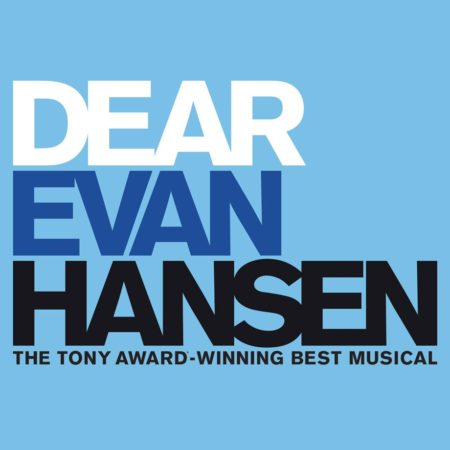 Dear Evan Hansen, Feb. 23-28, 2021