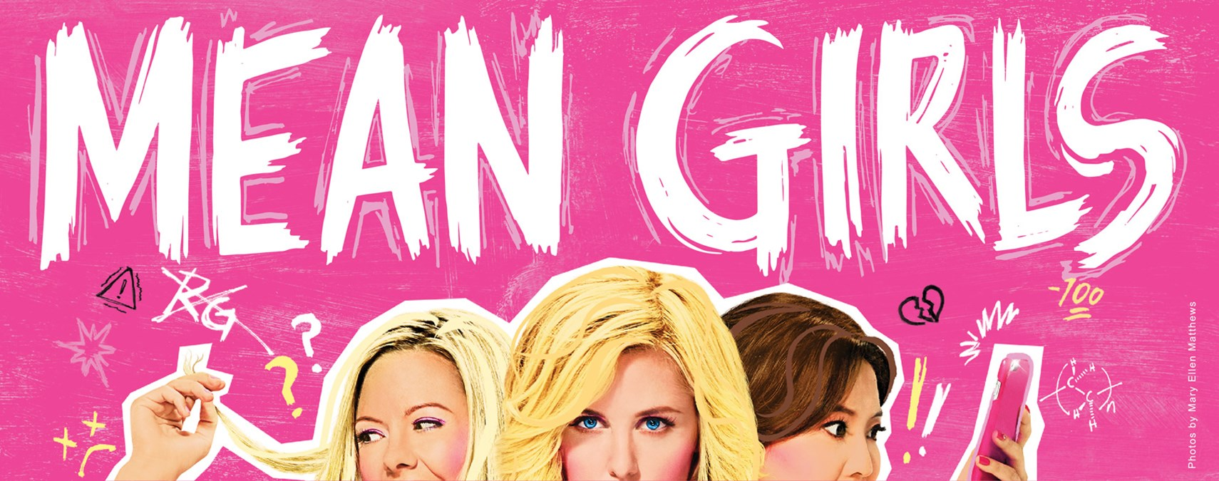 Mean Girls, May 18-23, 2021