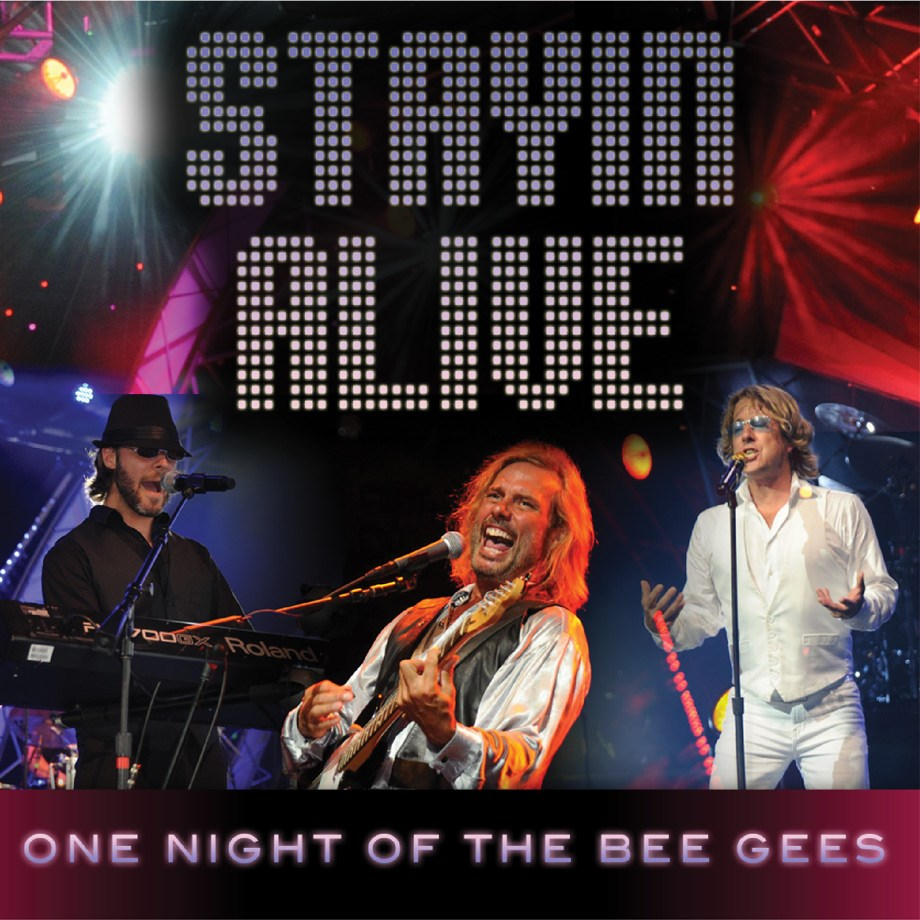 Stayin' Alive, One Night of the Bee Gees - March 4, 2021