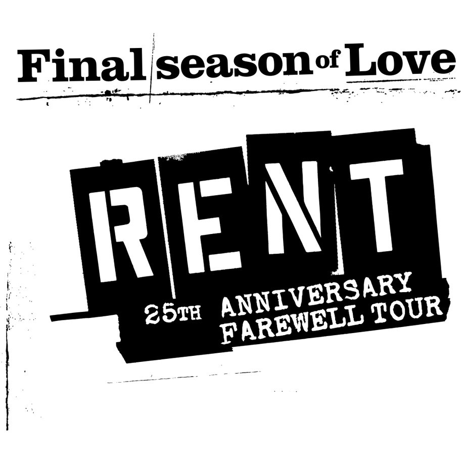 RENT 25th Anniversary Tour – The Farewell Season of Love  - March 22, 2021 at 7:30 p.m.
